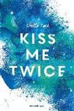 Bild von Tack, Stella: Kiss Me Twice - Kiss the Bodyguard 2