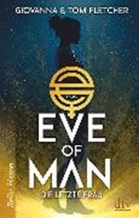 Bild von Fletcher, Tom: Eve of Man (I)