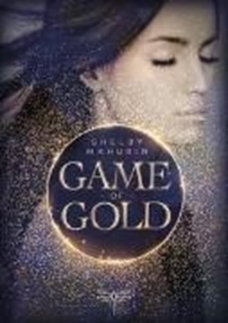 Bild von Mahurin, Shelby: Game of Gold